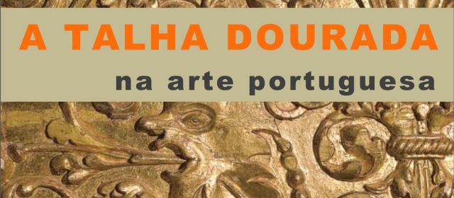 Colóquio A Talha Dourada na Arte Portuguesa
